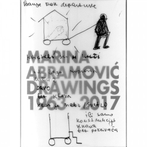 Marina Abramovic Drawings 1963 - 2017