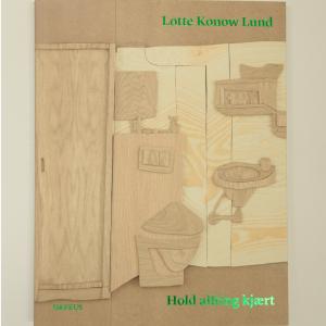 Lotte Konow Lund: Hold allting kjært (engelsk tekst)