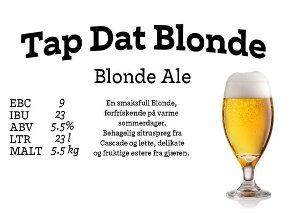 Tap Dat Blonde