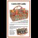 Catch all Caddy
