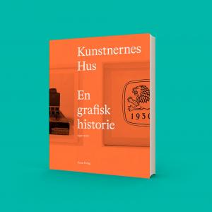 Kunstnernes Hus - En grafisk historie 1930-2020