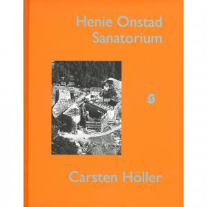 Carsten Höller: Henie Onstad Sanatorium