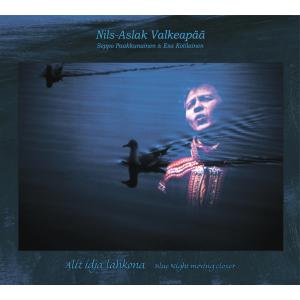 CD Nils-Aslak Valkeapää / Áillohaš: Alit idja lahkona