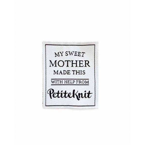 Merkelapp PetiteKnit - My sweet mother made this