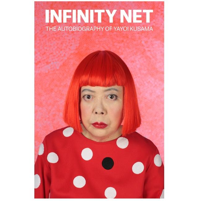 Yayoi Kusama - Infinity Net. The autobiography