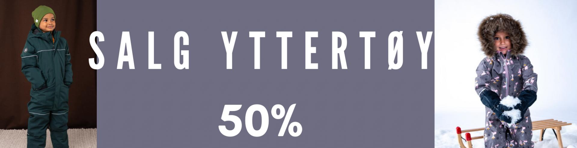 Salg Yttertøy -50%