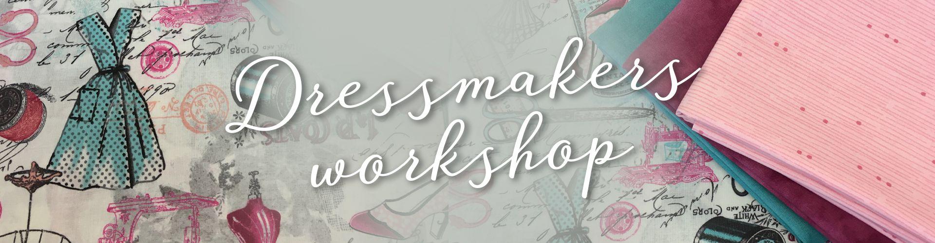 quiltestæsj-1920x500-Dressmakers workshop
