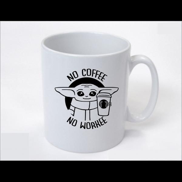 Star wars - Baby yoda - No koffee no workee