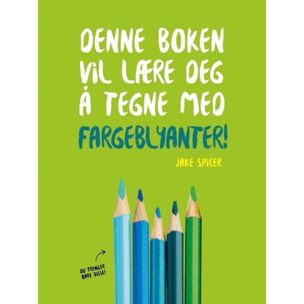 Denne boken vil lære deg å tegne med fargeblyanter!