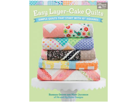 Easy Layer-Cake Quilts bok